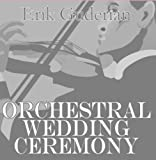 Orchestral Wedding Ceremony
