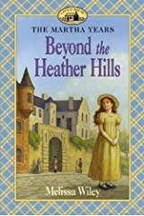 Beyond the Heather Hills School & Library Binding