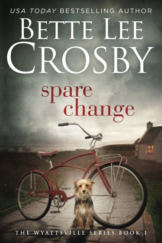 Spare Change: Family Saga (A Wyattsville Novel Book 1) (Series name Family (Spare Change)