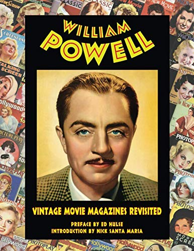 William Powell: Vintage Movie Magazines Revisited