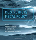 img - for Post-crisis Fiscal Policy (The MIT Press) book / textbook / text book