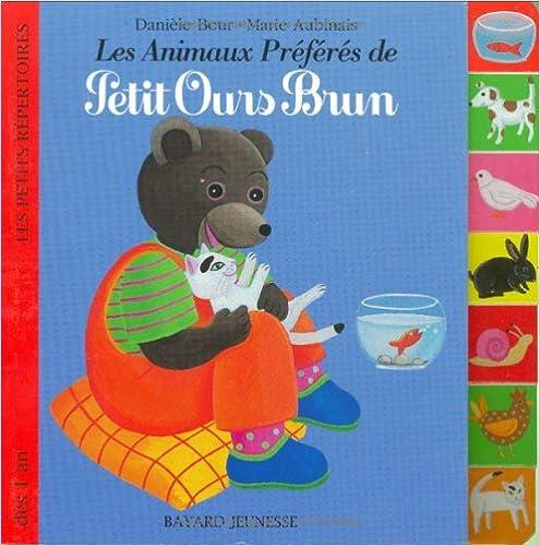 Livres Les Animaux Préférés de Petit Ours Brun pdf, epub