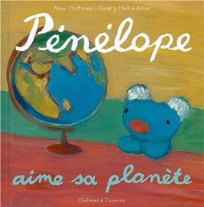 """Afficher """"Pénélope tête en l'air n° 15 Pénélope aime sa planète"""""""