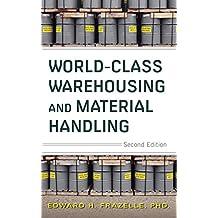 World-Class Warehousing and Material Handling, 2E