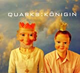 Konigin by Quarks (2006-01-01)