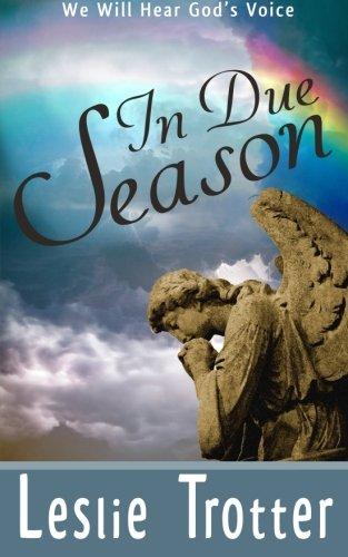 In Due Season: We will hear God's voice