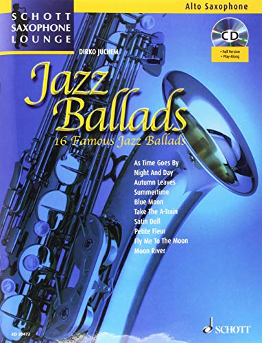 SCHOTT JAZZ BALLADS + CD - ALTO SAXOPHONE Partition classique Bois Saxophone