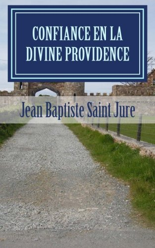 Confiance en la Divine Providence (French Edition)