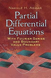 Applied complex analysis with partial differential equations nakhle partial differential equations with fourier series and boundary value problems third edition dover books fandeluxe