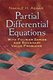 img - for Partial Differential Equations with Fourier Series and Boundary Value Problems: Third Edition (Dover Books on Mathematics) book / textbook / text book