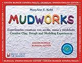Mudworks, MaryAnn F. Kohl, 093560717X