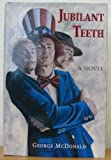 Jubilant Teeth, George McDonald, 0916198065