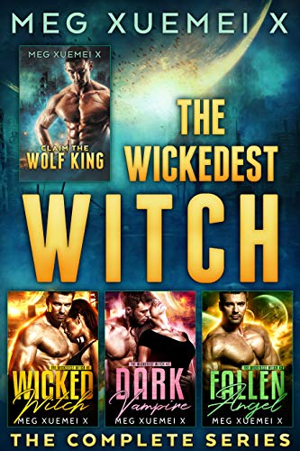 The Wickedest Witch Boxed Set: A Post-Apocalyptic Alpha Shifter, Vampire, and Fallen Angel Fated Mates Romance