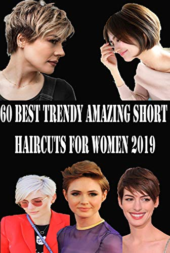 60 Best Trendy Amazing Short Haircuts for Women 2019
