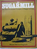 The Sugarmill, Manuel M. Fraginals, 0853454329