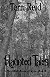 img - for Haunted Tales - A Mary O'Reilly Paranormal Mystery (Book Fifteen) (Mary O'Reilly Paranormal Mystery Series) (Volume 15) book / textbook / text book