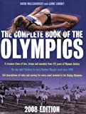 The Complete Book of the Olympics: 2008 Edition
