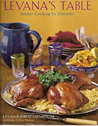 Levana's Table: Kosher Cooking for Everyone