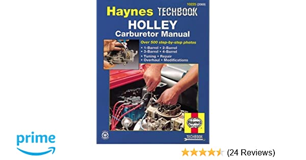 Holley carburetor manual haynes repair manuals haynes holley carburetor manual haynes repair manuals haynes 0038345020698 amazon books fandeluxe Choice Image