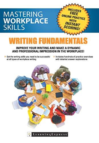 Mastering Workplace Skills Writing Fundamentals (1st 2015) [LearningExpress]