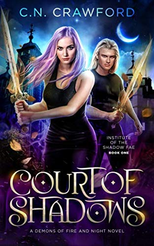 Court of Shadows (Institute of the Shadow Fae) by Independently published