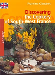 Paperback Discovering the Cookery of South-West France (French Edition) [French] Book