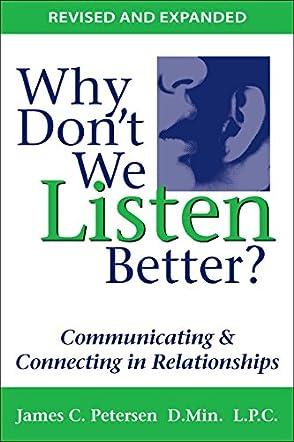Why Don't We Listen Better?