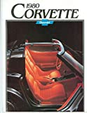 COLLECTIBLE 1980 CHEVY CORVETTE BEAUTIFUL ORIGINAL DEALERSHIP SALES BROCHURE - ADVERTISMENT Includes Stingray, Convertible, Fastback Sport Coupe Models. VETTE 80