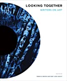 Looking Together : Writers on Art, Brown, Rebecca and Knecht, Mary Jane, 0295988827