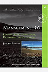 Management 3.0: Leading Agile Developers, Developing Agile Leaders (Addison-Wesley Signature Series (Cohn)) Kindle Edition