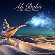 Ali Baba and the Forty Thieves Audiobook by Andrew Lang Narrated by Matt Stewart