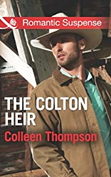 The Colton Heir (Mills & Boon Romantic Suspense) (The Coltons of Wyoming - Book 5)