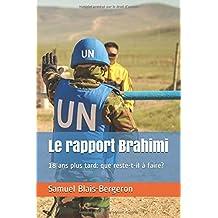 Le rapport Brahimi, 18 ans plus tard: que reste-t-il à faire?