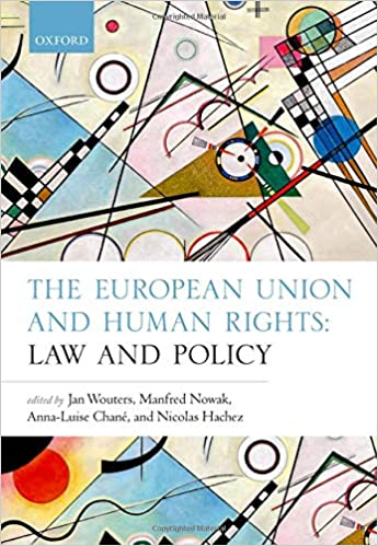 The European Union and human rights : law and policy
