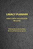 Legacy Planner: When I'm Incapacitated or