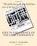 ILIFE '09: the Essence of the User Experience, Glen C. Durdik, 1449998526