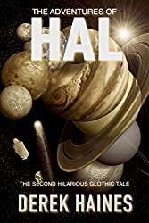 The Adventures of HAL (The Glothic Tales Book 2)