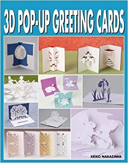 3D Pop Up Greeting Cards Amazonde Keiko Nakazawa Fremdsprachige Bucher