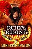Ruhk's Rising (Phoenix Elite Book 2)