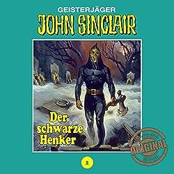 Der schwarze Henker (John Sinclair - Tonstudio Braun Klassiker 2)
