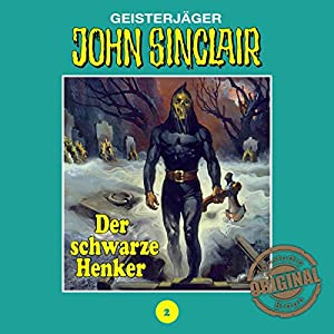 Der schwarze Henker (John Sinclair - Tonstudio Braun Klassiker 2) Hörspiel