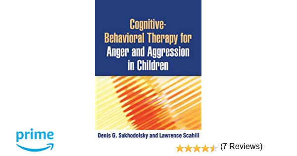 Cognitive-Behavioral Therapy for Anger and Aggression in Children ...