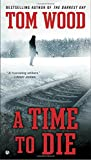 "A Time To Die (""Victor, the Assassin"")"