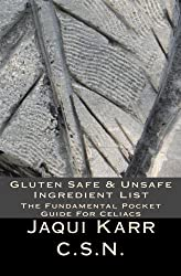 Gluten Safe & Unsafe Ingredient List: The Fundamental Pocket Guide For Celiacs