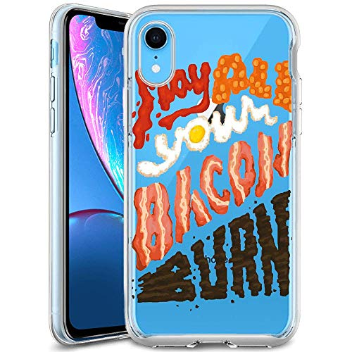 Customized Protective Cover with Slim Soft Durable TPU Ultra-Clear Silicone UV Printing Bacon Quotes Phone Case for iPhone Xr