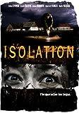 Isolation [DVD] [2005] [Region 1] [US Import] [NTSC]