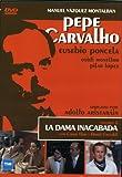 Pepe Carvalho La Dama Inacabada [DVD]