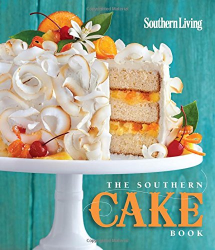 - The Southern Cake Book