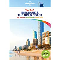 Lonely Planet Pocket Brisbane & the Gold Coast 1st Ed.: 1st Edition