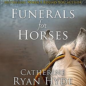 Funerals for Horses Audiobook